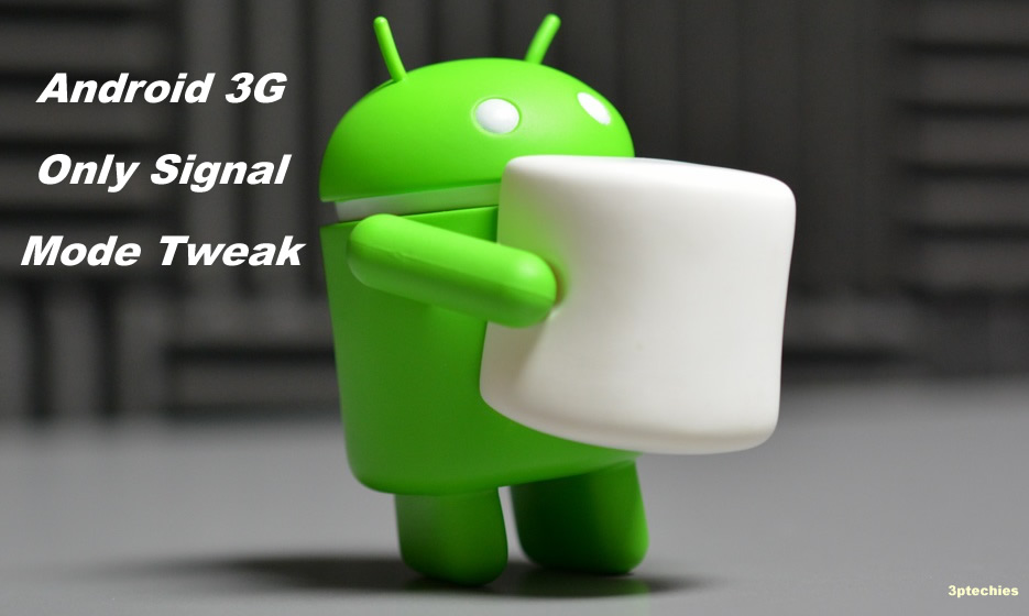 Wanna Force 3G/4G LTE only Mode on Android? Use this Best 4 Methods
